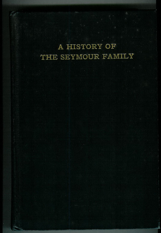 "Front Cover of ""A History of the Seymour Family"""